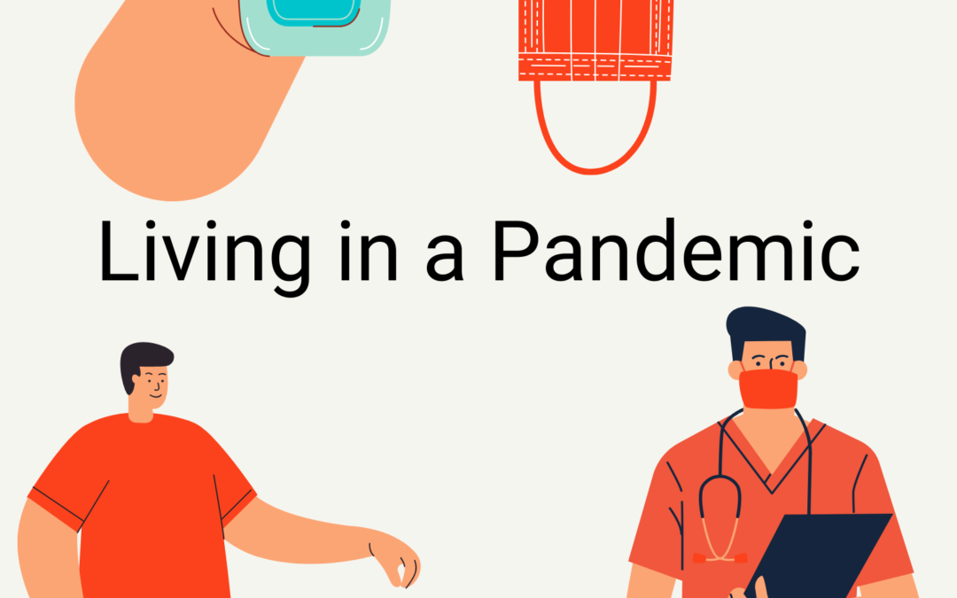 Living in a Pandemic