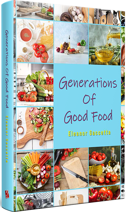 Generation of Good Food by Eleanor Gaccetta