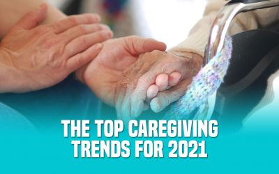 The Top Caregiving Trends for 2021